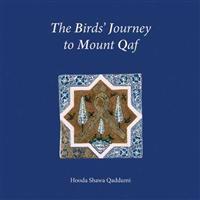 Birds' Journey to Mount Qaf