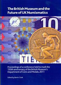 The British Museum and the Future of UK Numismatics