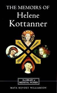 The Memoirs of Helene Kottanner, 1439-1440