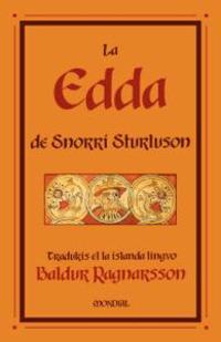 La Edda De Snorri Sturluson/ the Age of Snoori Sturluson