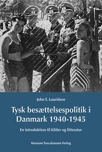 Tysk besættelsespolitik i Danmark 1940-1945