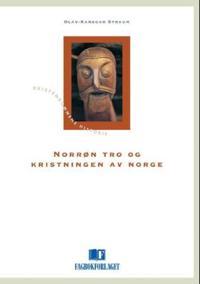 Norrøn tro og kristningen av Norge
