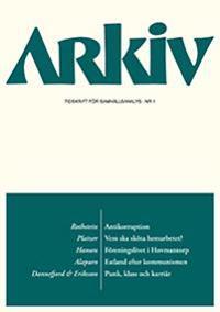 Arkiv. Tidskrift för samhällsanalys nr 1