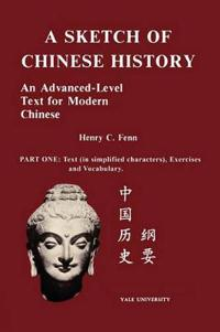 A Sketch of Chinese History