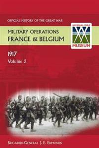 France and Belgium 1917. Vol II. Messines and Third Ypres (Passchendaele). Official History of the Great War.