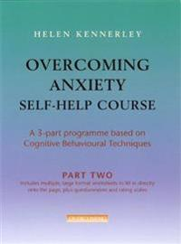 Overcoming anxiety self-help course part 2 - a 3-part programme based on co