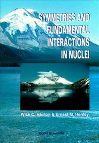 Symmetries and Fundamental Interactions in Nuclei