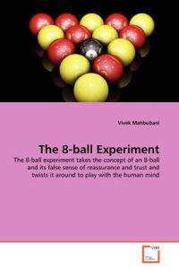 The 8-Ball Experiment