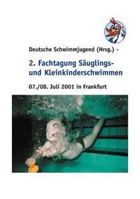 2. Fachtagung S Uglings- Und Kleinkinderschwimmen