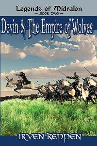 Devin & the Empire of Wolves: Legends of Midralon