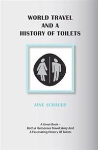 World Travel and a History of Toilets