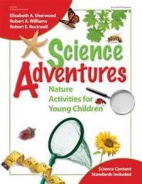 Science Adventures: Nature Activities for Young Children