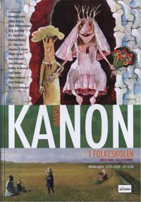 Kanon i folkeskolen - dansk-mellemtrinnet-1. bind