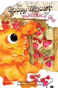 The Goopy Ghost at Valentine's Day