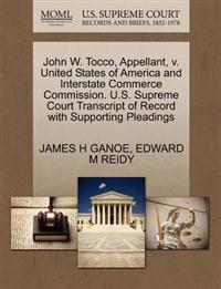 John W. Tocco, Appellant, V. United States of America and Interstate Commerce Commission. U.S. Supreme Court Transcript of Record with Supporting Pleadings