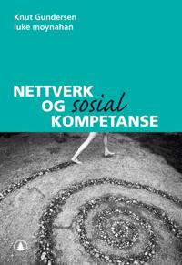 Nettverk og sosial kompetanse