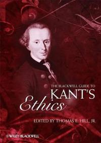 The Blackwell Guide to Kant's Ethics: Classic and Contemporary Readings