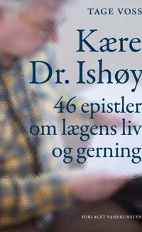 Kære Dr. Ishøy