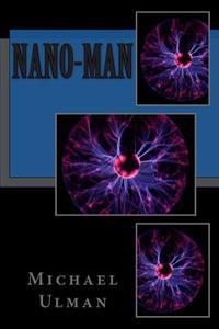 Nano-Man