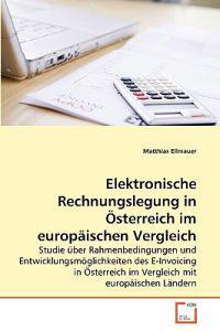 Elektronische Rechnungslegung in Osterreich Im Europaischen Vergleich