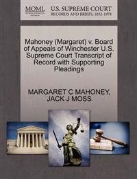 Mahoney (Margaret) V. Board of Appeals of Winchester U.S. Supreme Court Transcript of Record with Supporting Pleadings