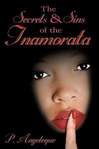 The Secrets and Sins of the Inamorata
