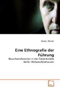 Eine Ethnografie der Führung