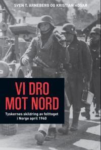 Vi dro mot nord - Sven T. Arneberg, Kristian Hosar pdf epub