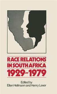 Race Relations in South Africa, 1929-1979
