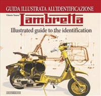 Lambretta: Illustrated Guide to the Identification