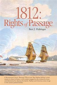 1812: Rights of Passage