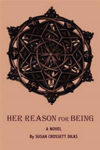 Her Reason for Being