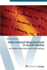 Intercultural Negotiations in Saudi Arabia