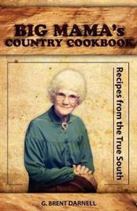 Big Mama's Country Cookbook