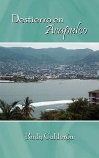 Destierro En Acapulco