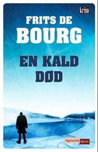 En kald død - Frits De Bourg | Inprintwriters.org
