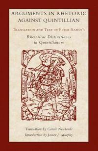 Arguments in Rhetoric Against Quintilian