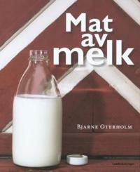 Mat av melk - Bjarne Oterholm | Ridgeroadrun.org