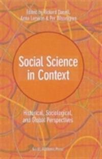 Social science in context : historical, sociological, and global perspectives