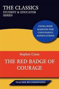 The Red Badge of Courage (The Classics