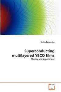 Superconducting Multilayered Ybco Films