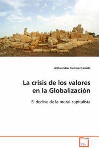 La Crisis De Los Valores En La Globalizacion