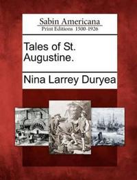 Tales of St. Augustine.