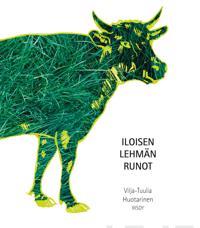Iloisen lehmän runot