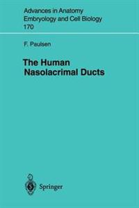 The Human Nasolacrimal Ducts