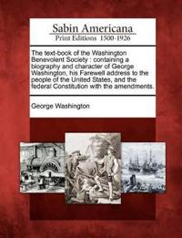 The Text-Book of the Washington Benevolent Society