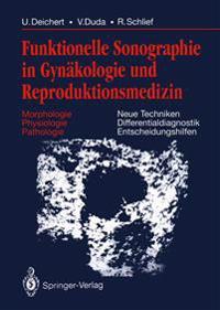 Funktionelle Sonographie in Gynakologie und Reproduktionsmedizin