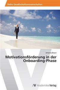 Motivationsforderung in Der Onboarding-Phase