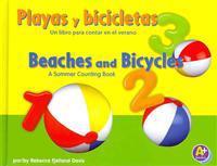Playas y Bicicletas/Beaches and Bicycles: Un Libro Para Contar En El Verano/A Summer Counting Book