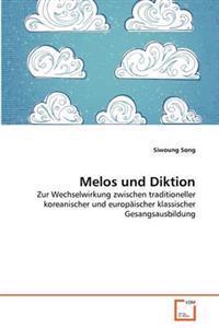Melos Und Diktion